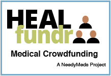 HEALfundr - NeedyMeds Medical Crowdfunding 100 percent Verified Campaigns